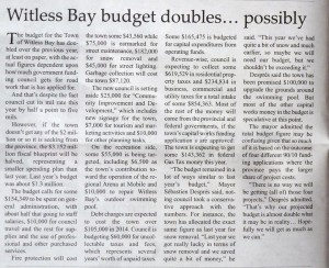 Witless Bay Budget possibly doubles